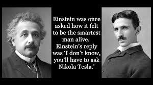 what Einstein thinks about Nikolai Tesla