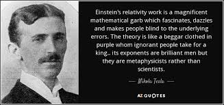 what Tesla thinks about Einstein work
