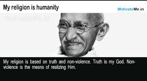 Humanity first-Mahatma Gandhi