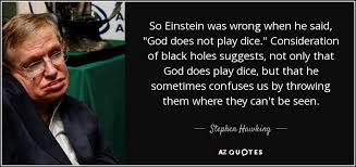 what Stephen Hawking thinks about Einstein ,s work