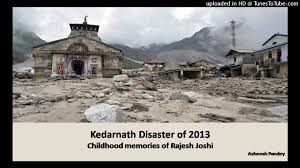 KEDARNATH DISASTER 2013 i
